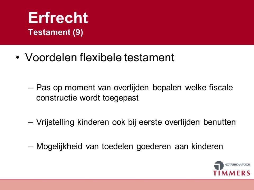 Erfrecht Belasting (1) Hoogte belastingaanslag afhankelijk van: –Het al dan niet van toepassing zijn van een vrijstelling –Verwantschap tot de overledene –Hoogte en waardering van de verkrijging