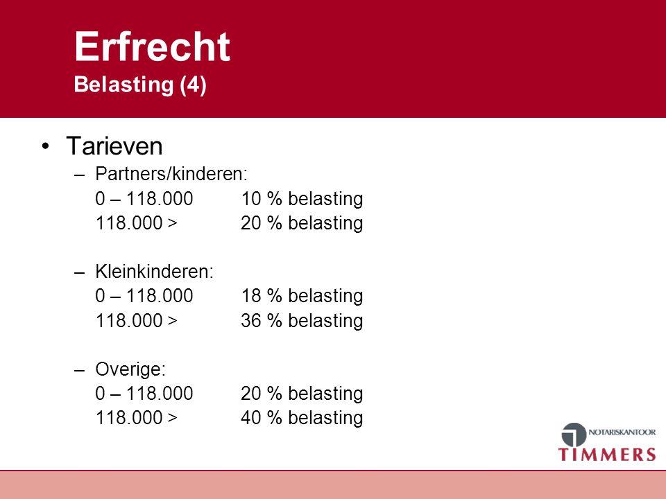Erfrecht Belasting (6) Problematiek wettelijke verdeling Man, vrouw en twee kinderen Bij overlijden alles naar langstlevende, kinderen krijgen een vordering op de langstlevende Over deze vordering direct belasting betalen!!!