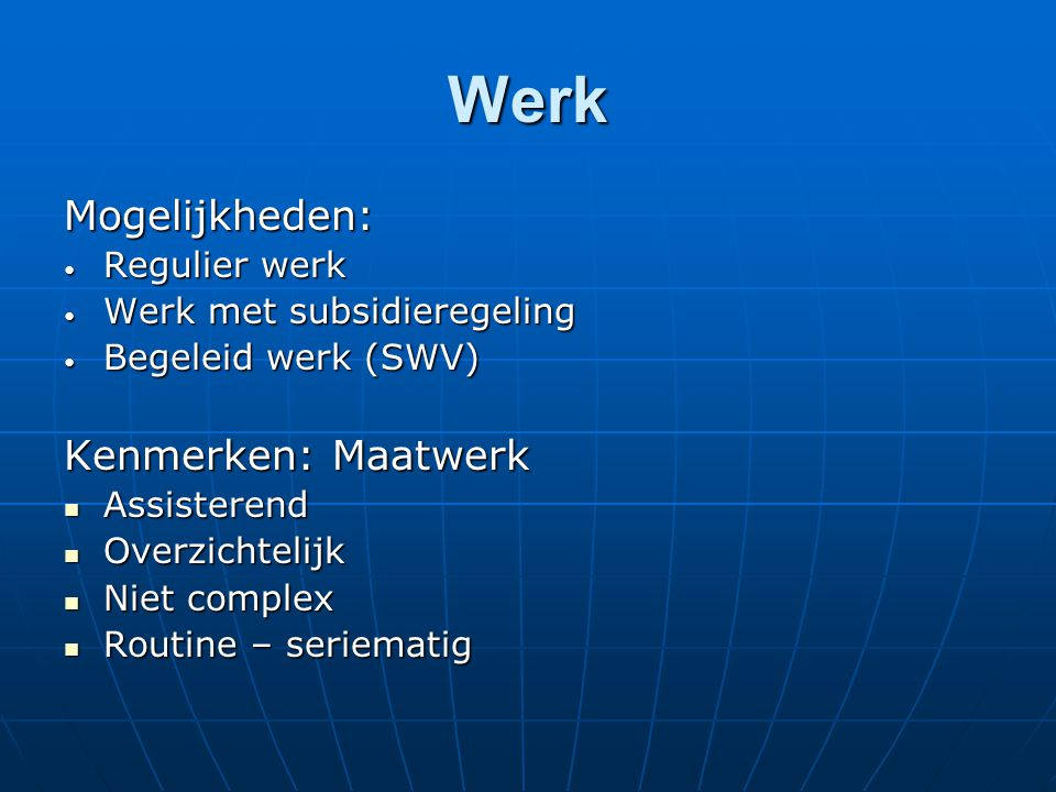 Uitstroom 2007/2008 (44) 1 Werk regulier 2 2 Werk met Wajong 5 3 Sociale werkvoorziening 4 4 Bol niveau 1 4 5 Bol niveau 2 1 6 Bbl niveau 1 4 7 Bbl niveau 2 3 8 Detachering (zorg, bouw, detail en horeca) 17 9Dagbesteding1 10Verhuizing2