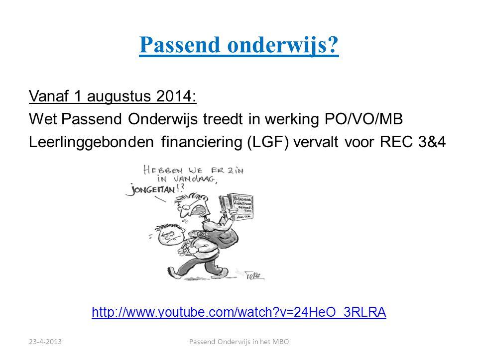 Passend onderwijs MBO Wetgeving Passend Onderwijs ook over MBO!.