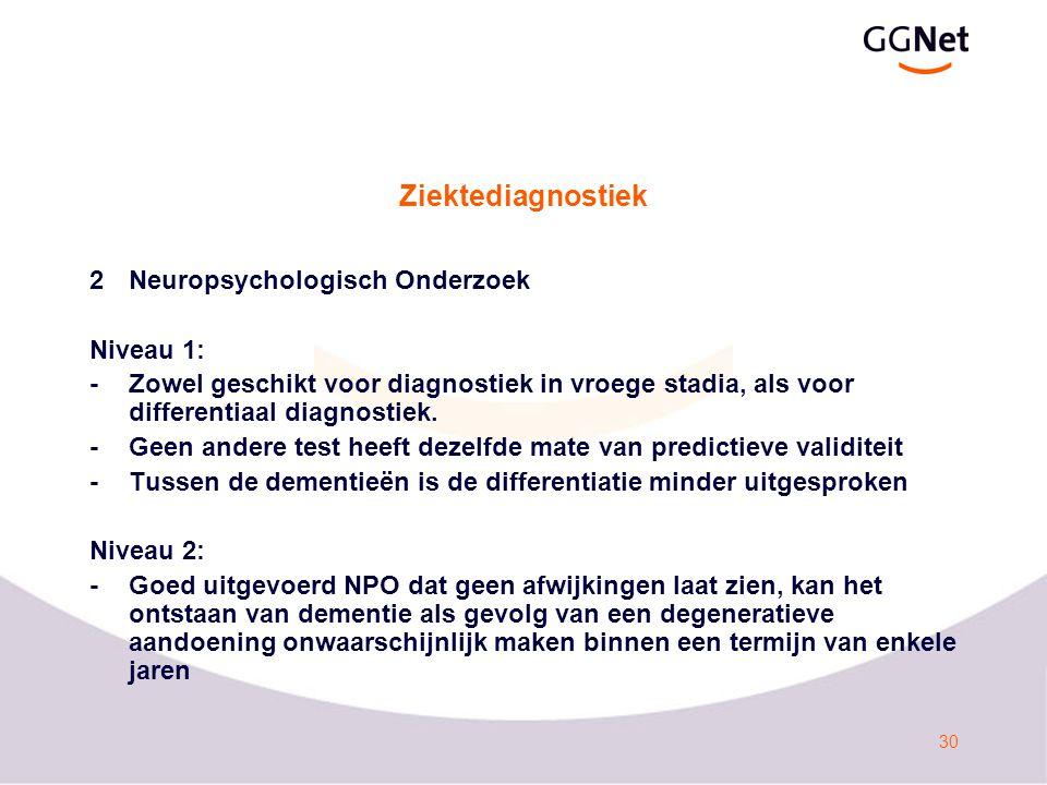 31 Ziektediagnostiek 3Beeldvormend onderzoek Herziening in de richtlijn Niveau 1: Het is aangetoond dat voor het uitsluiten van een neurochirurgisch behandelbare oorzaak een structurele beeldvorming geïndiceerd is, in het bijzonder onder de 65 jaar.