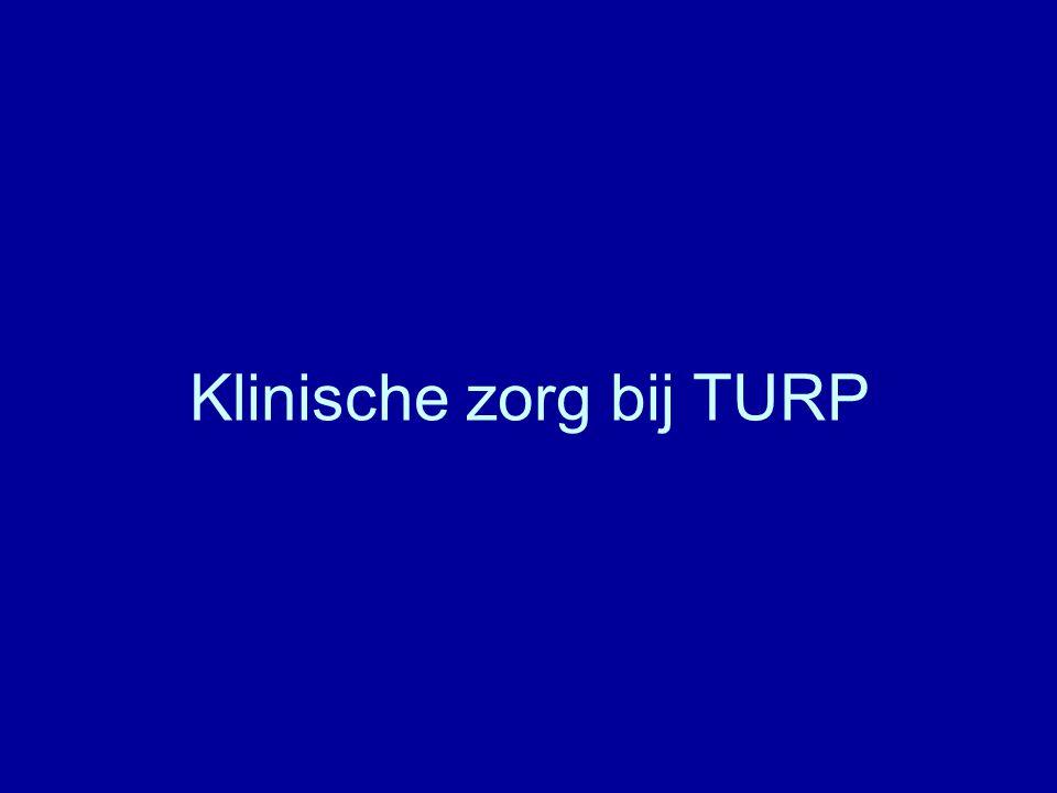 TURP algemeenheden courante ingreep chirurgische behandeling BPH: - ernstige prostatismeklachten - complicaties (stenen, divertikels)