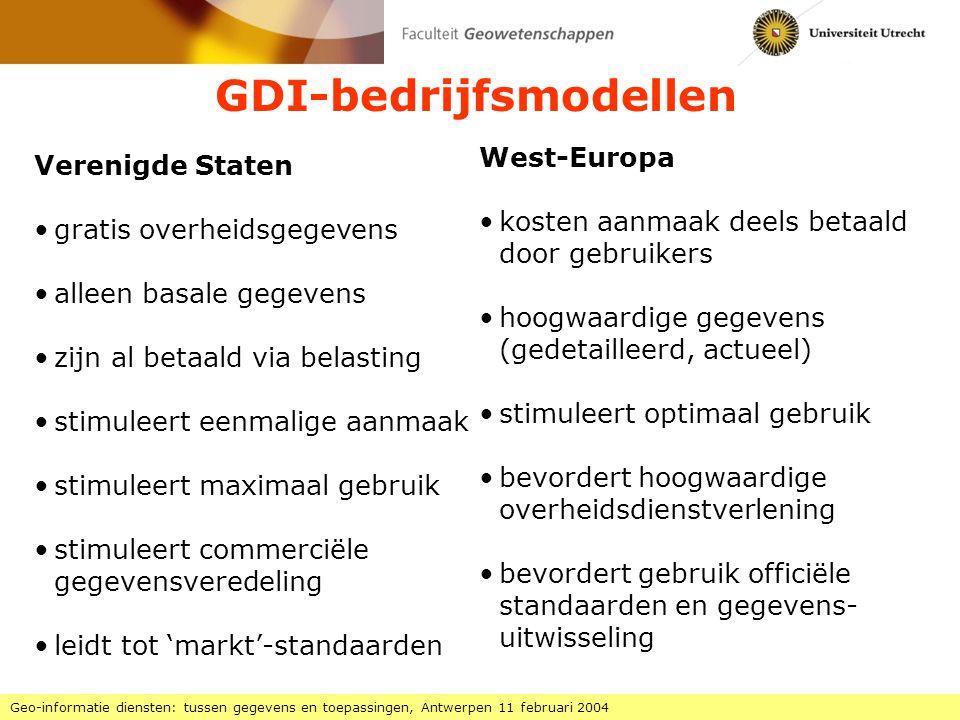 Global Data Infrastructure Geo-informatie diensten: tussen gegevens en toepassingen, Antwerpen 11 februari 2004