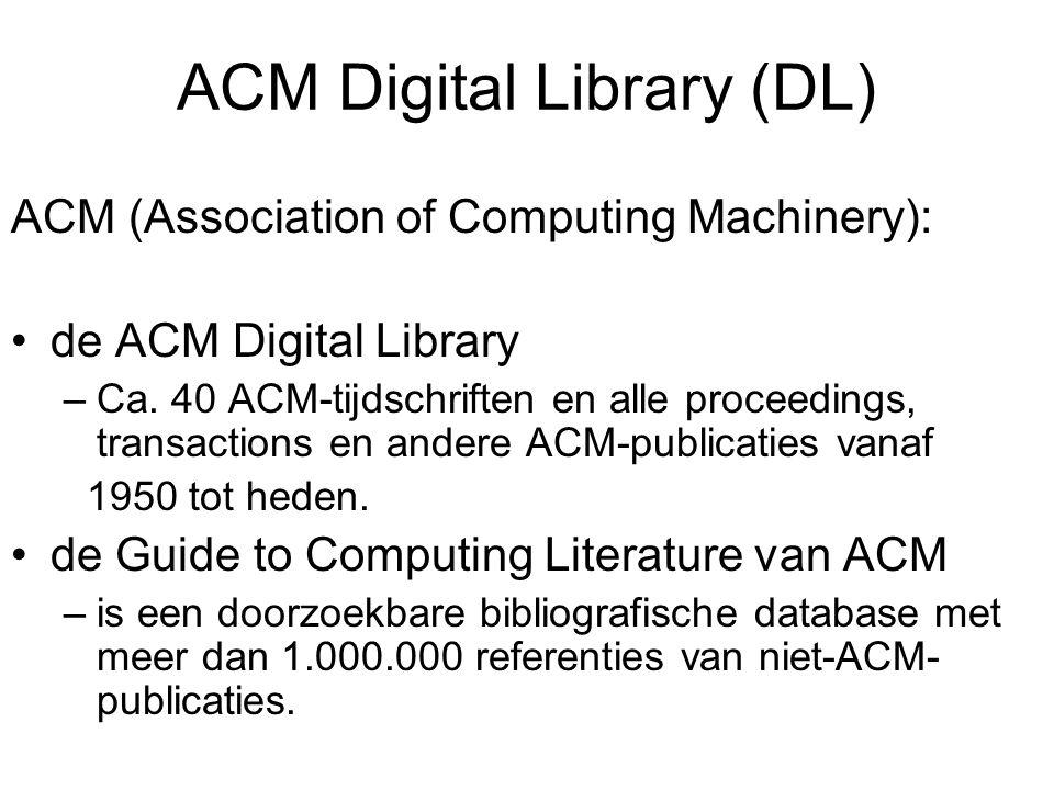 ACM zoekmogelijkheden Basic Search (DL) Advanced Search (DL) Browse (DL)