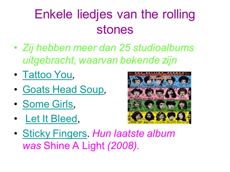Liedje We kozen het liedje, She loves you van the beatles http://www.youtube.com/watch?v=T0YifXhm- Zchttp://www.youtube.com/watch?v=T0YifXhm- Zc En het liedje van the rolling stones is: Sympathy For The Devil http://www.youtube.com/watch?v=YVYPaAx0l5 Q&feature=PlayList&p=5C9D461B686D8C75&pl aynext_from=PL&playnext=1&index=83http://www.youtube.com/watch?v=YVYPaAx0l5 Q&feature=PlayList&p=5C9D461B686D8C75&pl aynext_from=PL&playnext=1&index=83