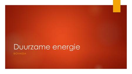 Duurzame energie BIOMASSA. Energie uit Biomassa  Waar komt biomassa vandaan?  Fotosynthese  https://www.youtube.com/watch?v=gT8ecmNGW_g https://www.youtube.com/watch?v=gT8ecmNGW_g.