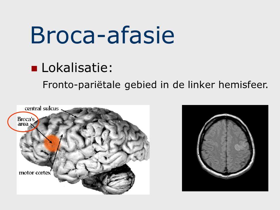 Broca-afasie - taal SPREKEN Niet vloeiend Spreken kost moeite Zinnen worden niet of niet goed gevormd Woordvindingsproblemen Parafasieën, vb.