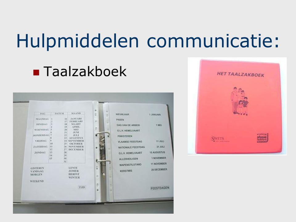 Hulpmiddelen communicatie: Communicatieboek Warme oproep aan therapeuten, verpleegkundigen, logistieke hulp, … (iedereen die met de patiënt spreekt): maak gebruik van dit boek.