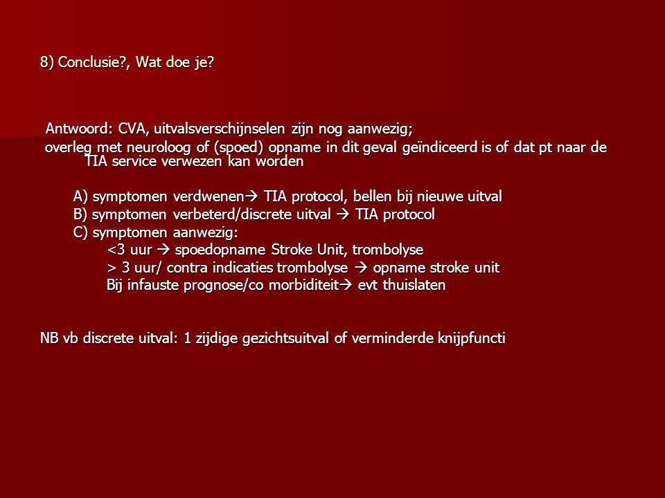 TIA protocol: A) verwijzen naar TIA service/neuroloog < 1 werkdag, max 3 werkdagen 1) Bij aanwijzingen TIA a carotis gebied voor aanvullend onderzoek (echo duplex/bepalen risicoprofiel) voor aanvullend onderzoek (echo duplex/bepalen risicoprofiel) 2) Bij TIA + BF, verrichten CT scan alvorens te starten met sintrom 3) onduidelijkheid diagnose B) start secundaire preventie: acetylsalicylzuur