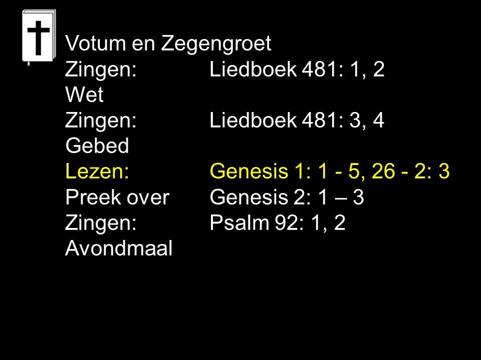 Tekst: Genesis 2: 1 – 3 Zingen: Psalm 92: 1, 2 Samen genieten is het allermooiste