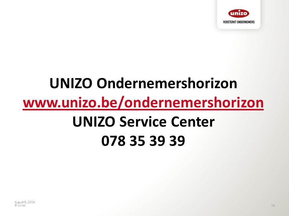 August 6, 2014 © Unizo17 Slottoespraak Nancy Van Espen Directeur UNIZO Vlaams-Brabant & Brussel