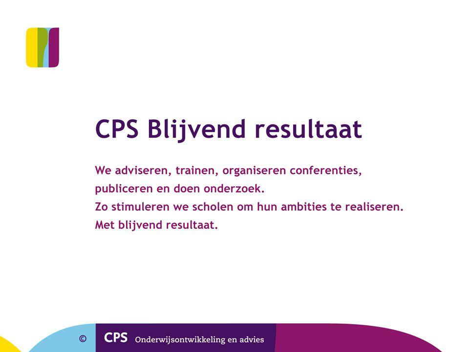 CPS Onderwijsontwikkeling en advies Plotterweg 30 3821 BB Amersfoort Postbus 1592 3800 BN Amersfoort T [033] 453 43 43 F [033] 453 43 53 E cps@cps.nl www.cps.nl Bedankt voor de aandacht