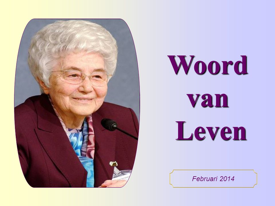 Woord van Leven Februari 2014