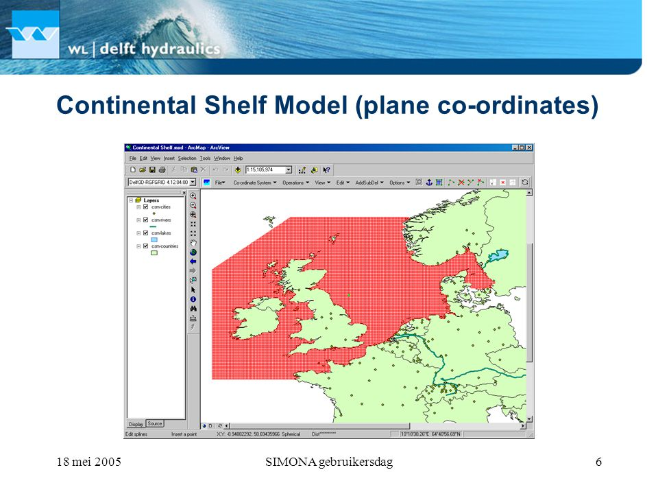 18 mei 2005SIMONA gebruikersdag7 Continental Shelf Model (stereographic)