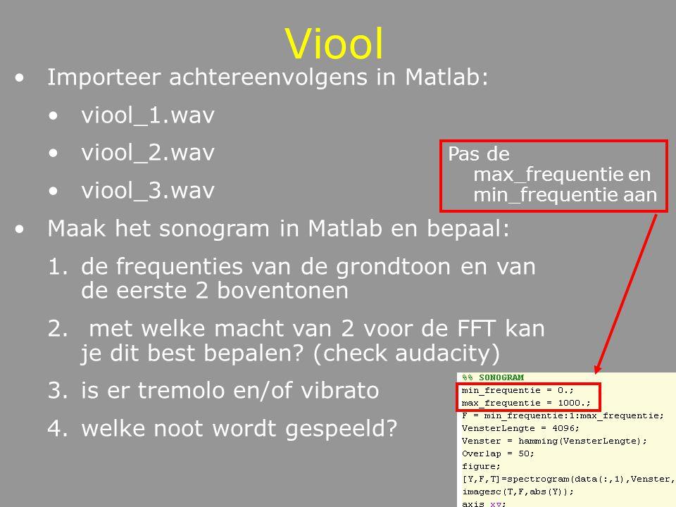 TAAK Bepaal van het audiofragment viool_melodie.wav de frequenties van de opeenvolgende noten met telkens de frequentie van de eerste 2 boventonen Noteer met welke macht van 2 je de FFT hebt gebruikt Zit er vibrato en/of tremolo in de melodie.