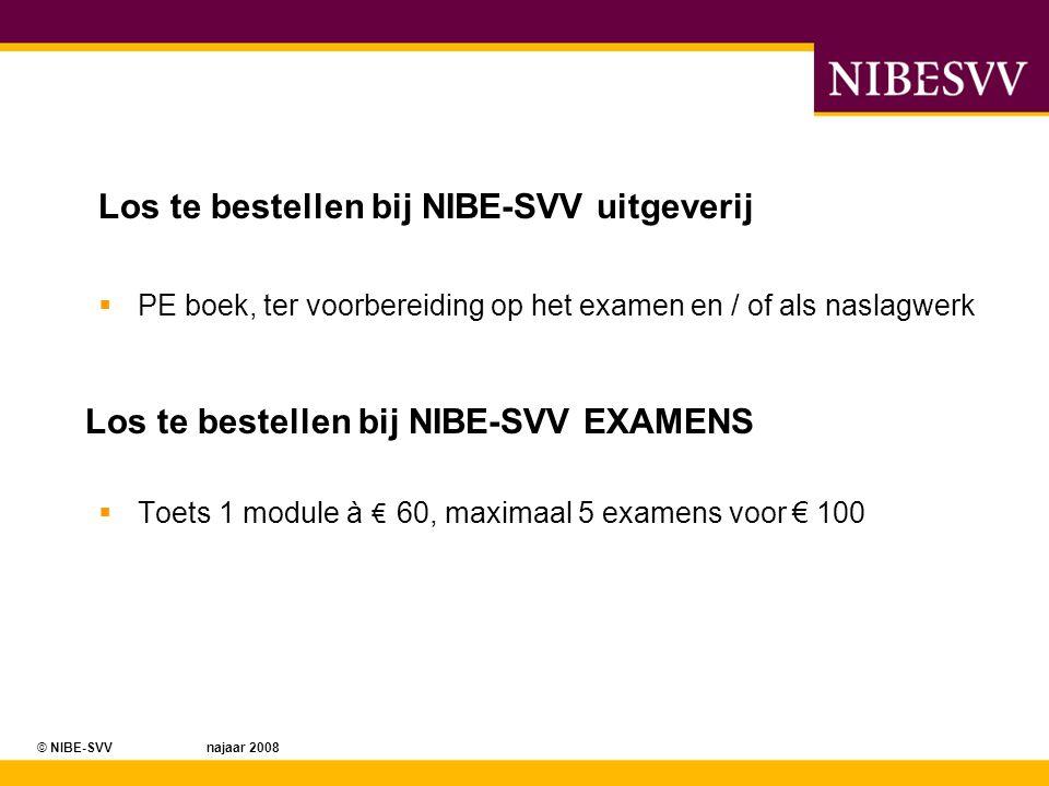 © NIBE-SVV najaar 2008© NIBE-SVV voorjaar 2008 Product prijzen open aanbod BedrijfsvoeringPrijsDiploma eisPrijsTotaal prijs E-learning PA abonnement Gratis, wanneer u voldoet aan de gestelde voorwaarden 12 maanden gratis bij aanschaf module Daarna zijn de kosten 47,50 Euro per module +Verificatiebijeenkomst47,50 EURO per module E-Learning PA abonnement Betaald, waneer u niet voldoet aan de gestelde voorwaarden 47,50 EURO per module +Verificatiebijeenkomst47,50 EURO per module 95.00 euro per module PE E- learning47,50 EURO per module +Verificatiebijeenkomst47,50 EURO per module 95.00 euro per module Klassikale PE bijeenkomsten inclusief toetsing, per module Variërendnaar omvang en duur Klassikale PE bijeenkomsten inclusief toetsing, per module circa 130 tot 160 EURO per dagdeel Prijs n.t.b.