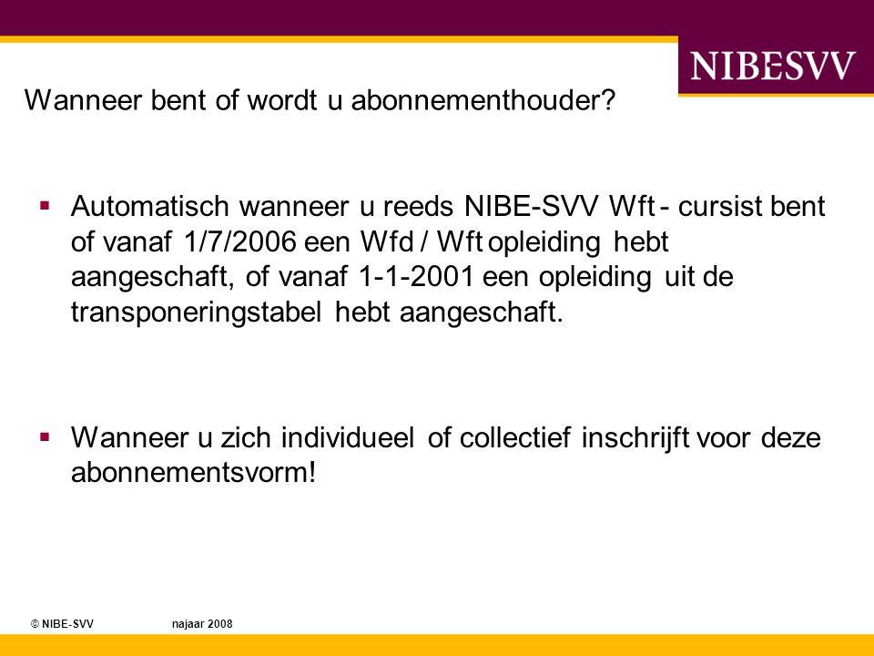 © NIBE-SVV najaar 2008 Als ik al een Wft examen heb gedaan, ben ik dan PE - proof.