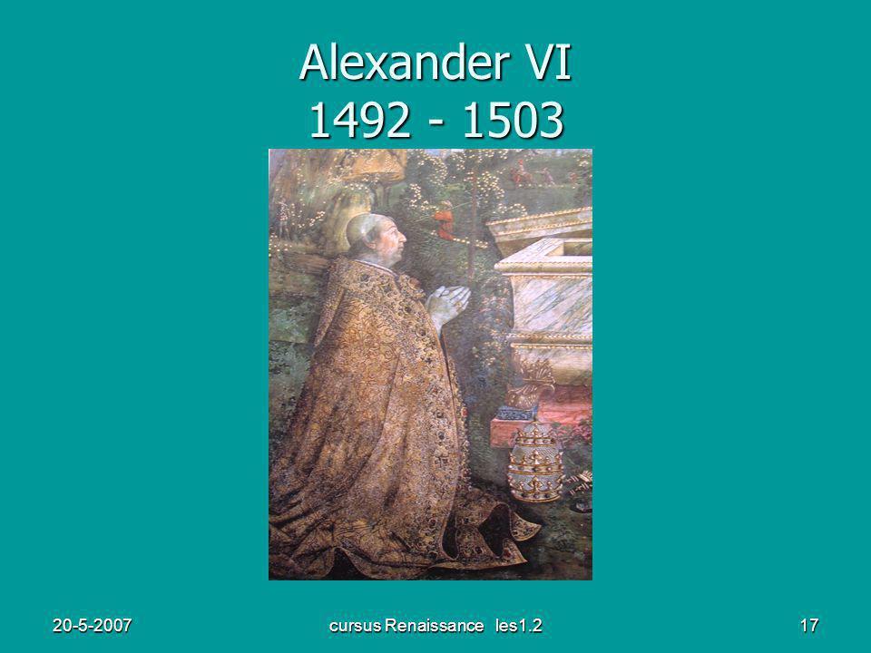 20-5-2007cursus Renaissance les1.218 Julius II Leo X 1503-1513 1513-1521