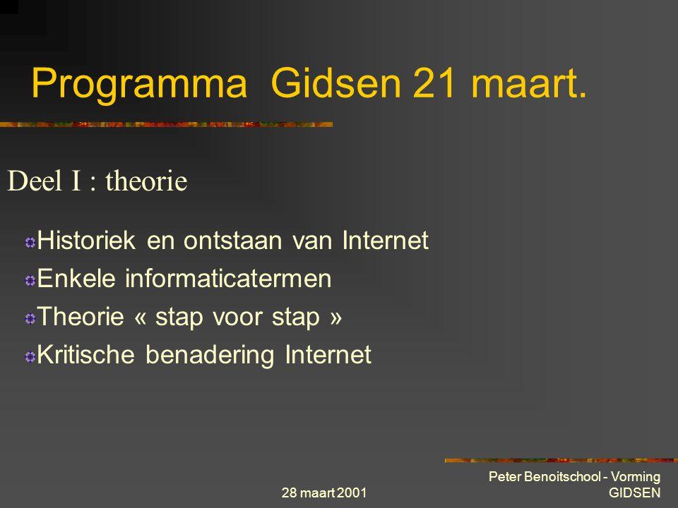 28 maart 2001 Peter Benoitschool - Vorming GIDSEN Programma Gidsen 21 maart.