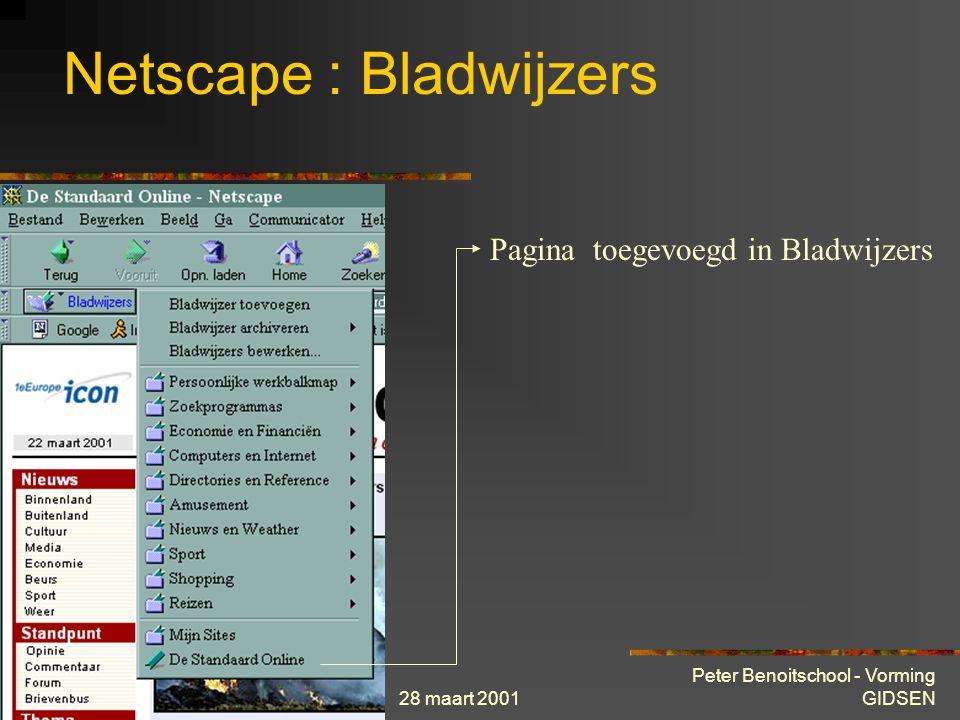28 maart 2001 Peter Benoitschool - Vorming GIDSEN Netscape : Bladwijzers Pagina toegevoegd in Bladwijzers