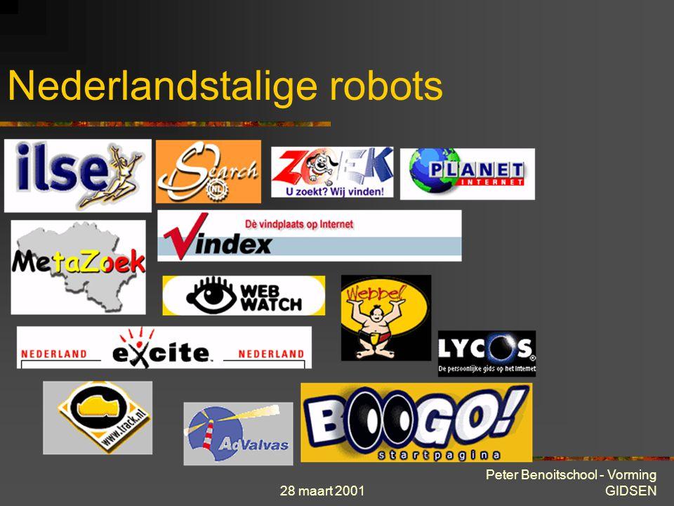 28 maart 2001 Peter Benoitschool - Vorming GIDSEN Nederlandstalige robots