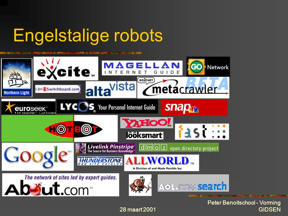 28 maart 2001 Peter Benoitschool - Vorming GIDSEN Engelstalige robots