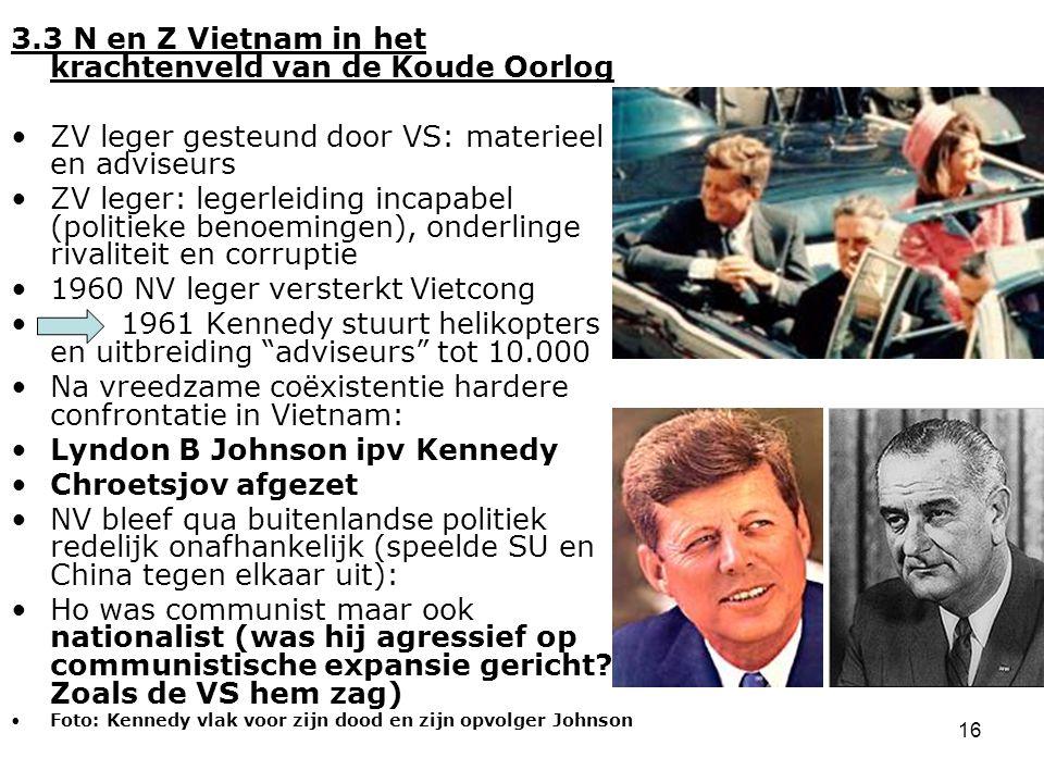 17 Hoofdstuk 4 Een supermacht verliest een oorlog (1964-1973) Waardoor bleef een militaire overwinning voor de VS in de oorlog in Vietnam uit.