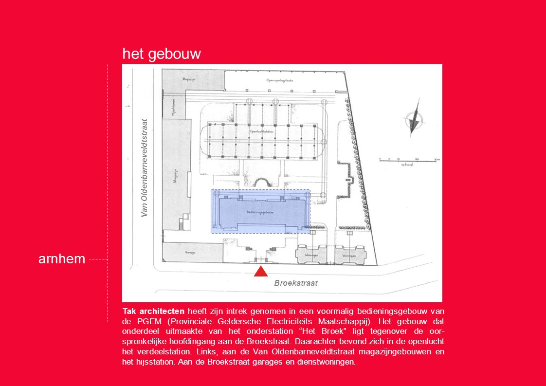 1927: Start van de bouw van het onderstation. De architect was Hendrik Fels. arnhem