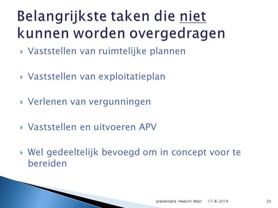  SV neemt financiering en gronden van gemeenten over  Deelnemende gemeenten hebben wel financiële verantwoordelijkheid  Jaarlijkse begroting en jaarrekening onder toezicht provincie 17-8-2014presentatie Heesch West21