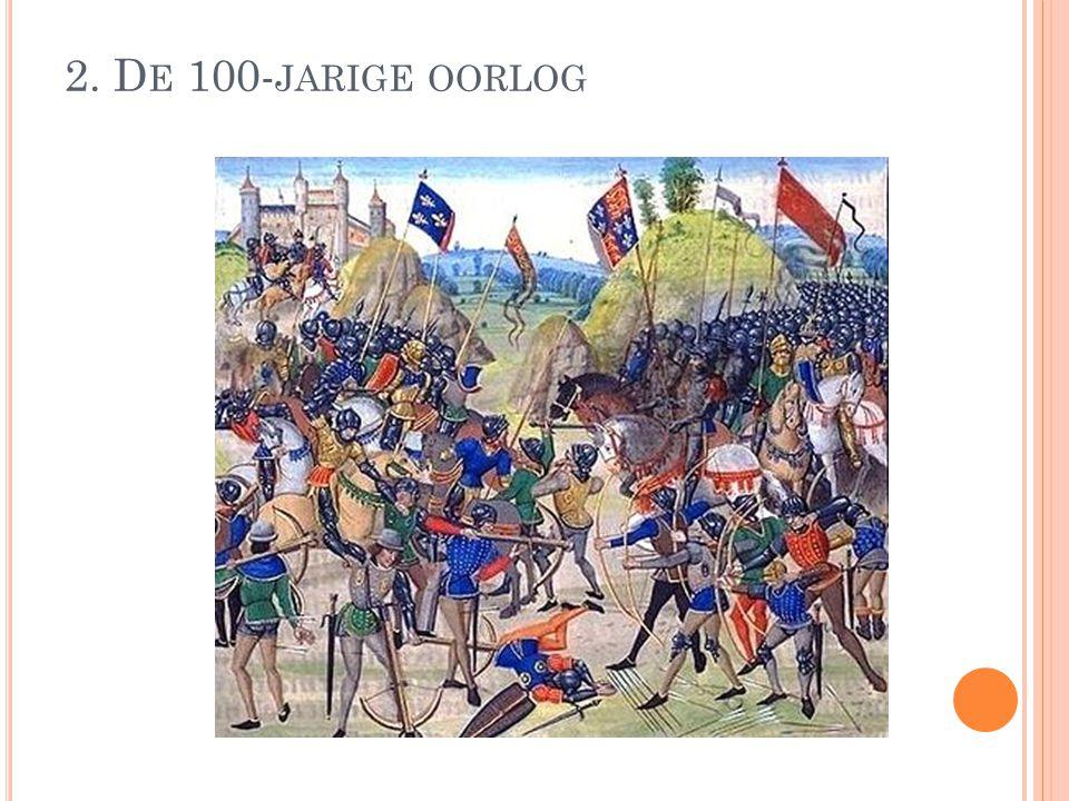 1337-1453 Verzamelnaam: aantal gewapende conflicten Engeland en Frankrijk Wapenstilstanden Duur: 116jaar