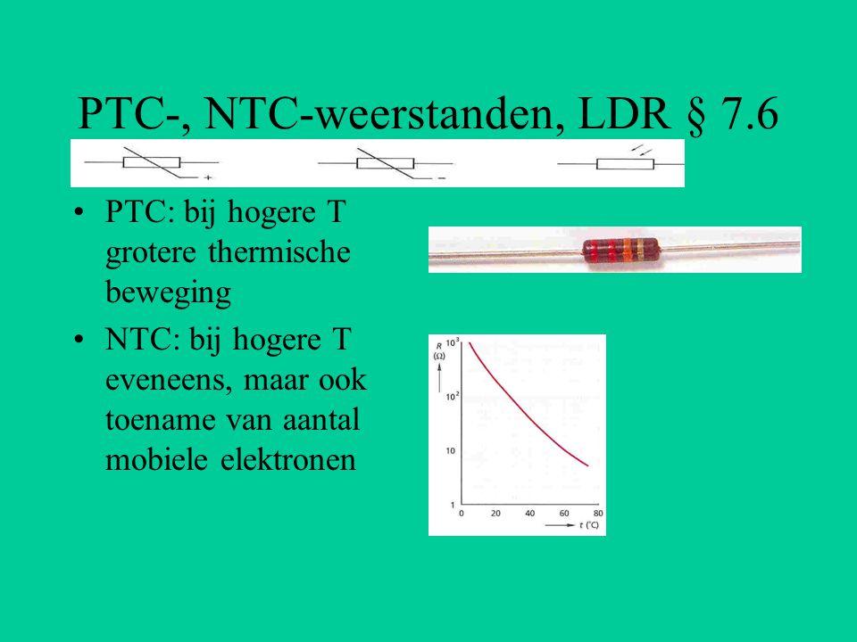 LDR en diode § 7.6 LDR: toename aantal mobiele elektronen bij licht met voldoende energie Diode: sper- en doorlaatrichting