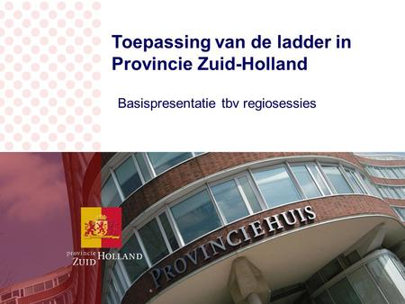 Wat is de Ladder voor Provincie Zuid-Holland?