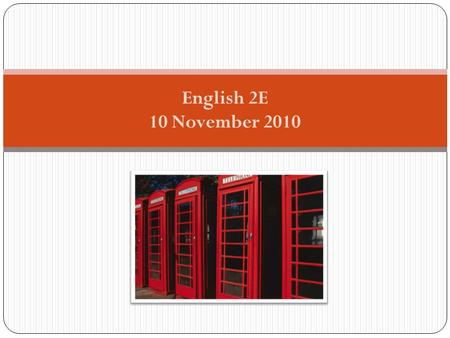 English 2E 10 November 2010. Programme for today Check homework Last class Some /any Have to Can I? Funny blonde woman at the library.