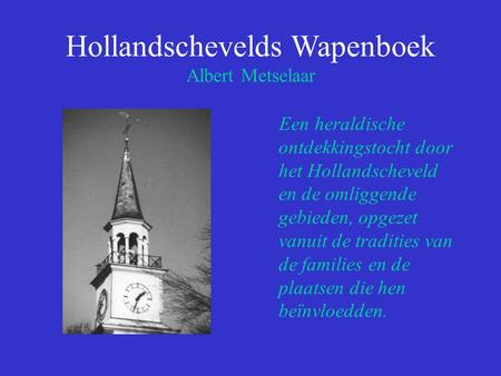 Hollandschevelds Wapenboek Albert Metselaar