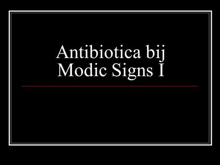Antibiotica bij Modic Signs I