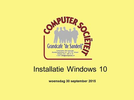 Installatie Windows 10 woensdag 30 september 2015.