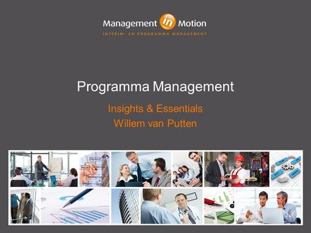 Programma Management Insights & Essentials Willem van Putten.