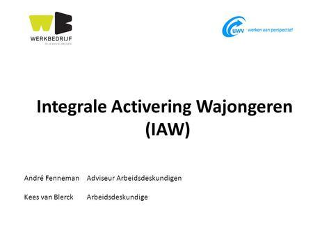 Integrale Activering Wajongeren (IAW)