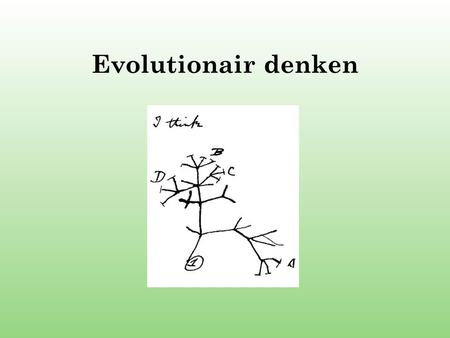 Evolutionair denken.