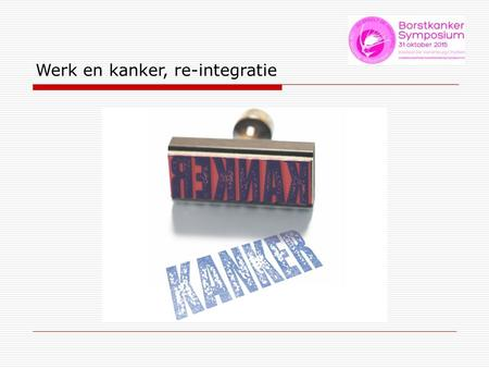 Werk en kanker, re-integratie