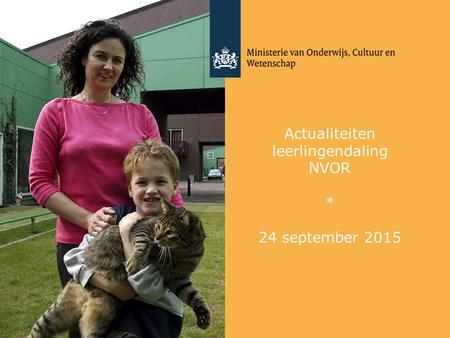 Actualiteiten leerlingendaling NVOR * 24 september 2015.
