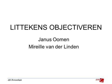 LITTEKENS OBJECTIVEREN
