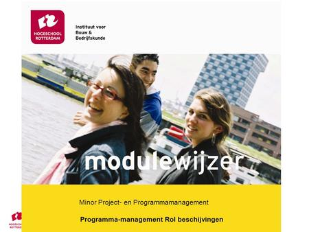 Minor Project- en Programmamanagement Programma-management Rol beschijvingen.