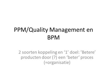 PPM/Quality Management en BPM