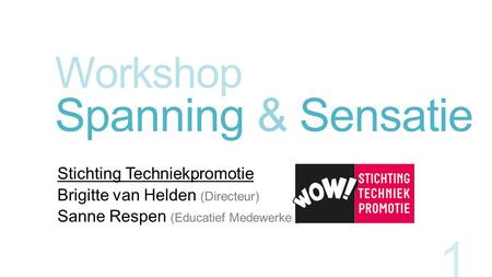 Workshop Spanning & Sensatie