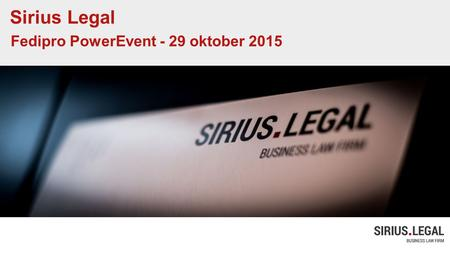 Sirius Legal Fedipro PowerEvent - 29 oktober 2015.