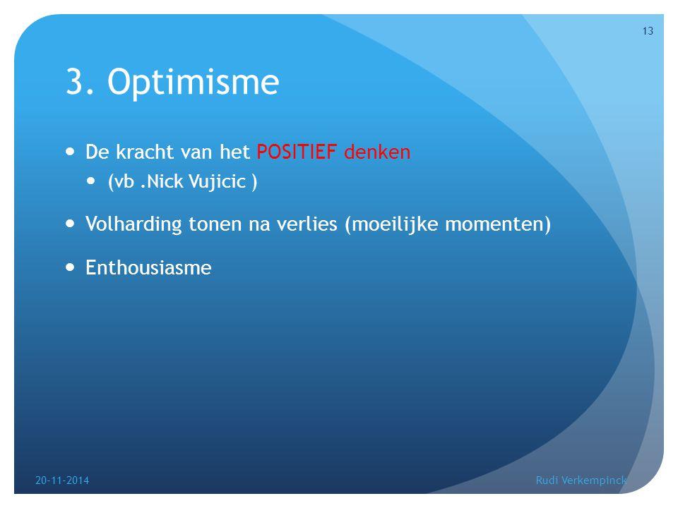 Optimisme (video) 20-11-2014Rudi Verkempinck 14