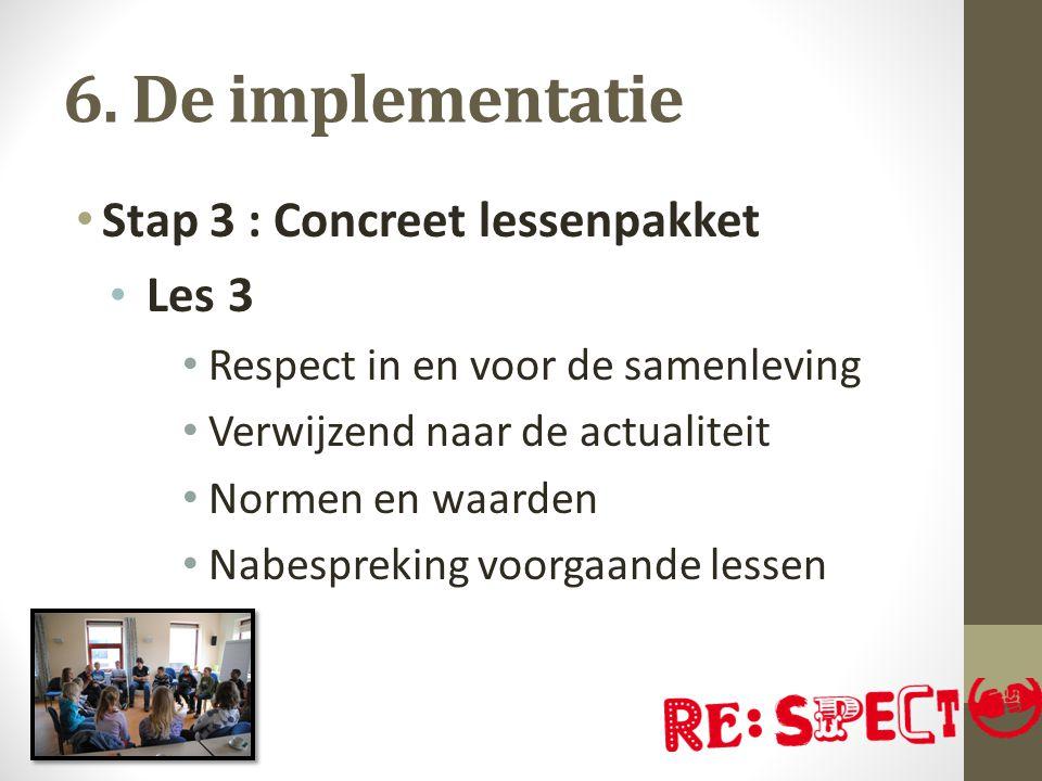 Voorbeeld les 3 Stellingenopdracht Bij deze opdracht moeten de leerlingen nadenken over bepaalde aspecten van respect.