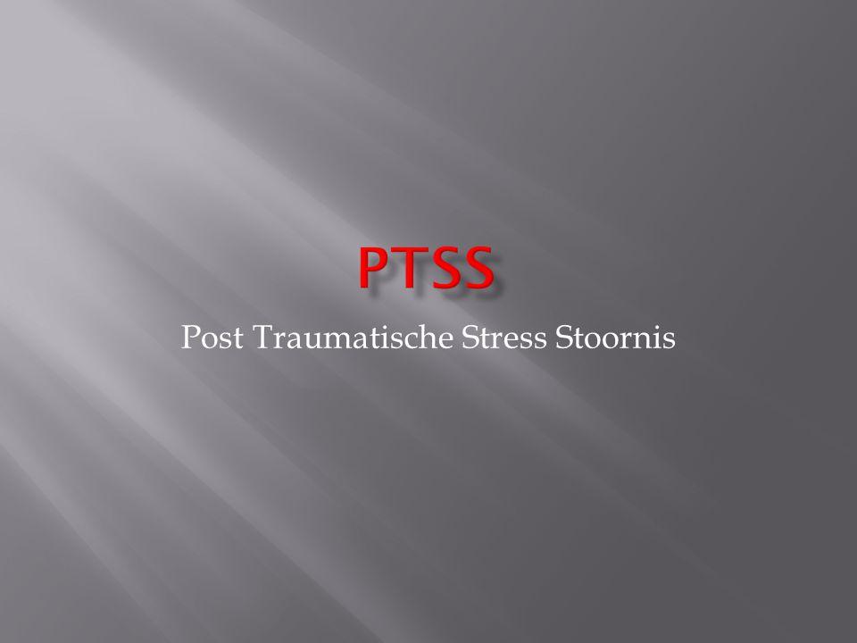  Psychische aandoening  Angststoornis  Na ernstige stressgevende situaties:  Levensbedreiging  Ernstig lichamelijk letsel  Bedreiging fysieke integriteit  = Traumatisch!!