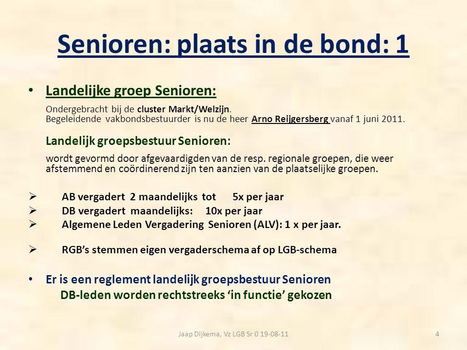 Senioren: plaats in de bond: 2 Plaatselijke groep Senioren De term 'plaatselijk' dekt de lading niet helemaal, omdat :  er vaak sprake is van een bovengemeentelijke omvang, c.q.